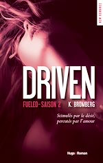 Télécharger cet ebook : Driven Saison 2 Fueled