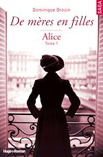 Download this eBook De mères en filles - tome 1 Alice