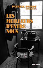 Download this eBook Les meilleurs d'entre nous