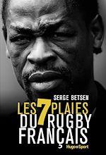 Télécharger cet ebook : Les 7 plaies du rugby français