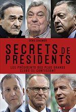 Download this eBook Secrets de présidents