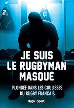 Télécharger cet ebook : Je suis le rugbyman masqué