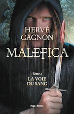Télécharger cet ebook : Malefica - tome 3 La voie du sang (extrait offert)