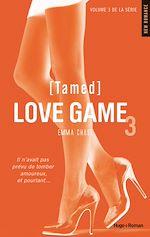 Télécharger cet ebook : Love Game tome 3 Tamed (Extrait offert)