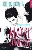 Téléchargez le livre numérique:  Maybe someday (Extrait offert)
