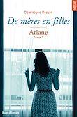 Téléchargez le livre numérique:  De mères en filles - tome 2 Ariane (Extrait offert)