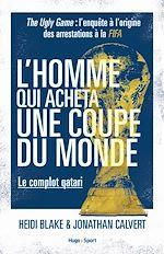 Download this eBook L'homme qui acheta une coupe du monde - Le complot qatari