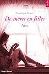 Téléchargez le livre numérique:  De mères en filles - tome 4 Ava (Extrait offert)