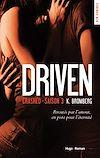 Téléchargez le livre numérique:  Driven Crashed Saison 3 (Extrait offert)