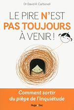 Download this eBook Le pire n'est pas toujours à venir !