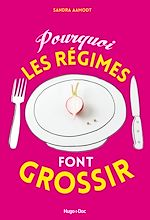 Download this eBook Pourquoi les régimes font grossir