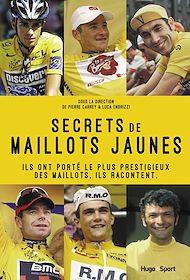 Téléchargez le livre :  Secrets de maillots jaunes
