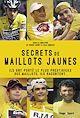 Télécharger le livre : Secrets de maillots jaunes