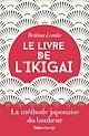 Télécharger le livre : Le livre de l'Ikigai