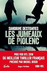 Download this eBook Les jumeaux de Piolenc - Prix VSD RTL du meilleur thriller français présidé par Michel Bussi