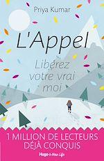 Download this eBook L'appel - Libérez votre vrai moi