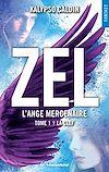 Télécharger le livre :  Zel L'ange mercenaire - tome 1 La clef