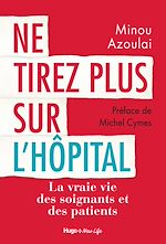 Download this eBook Ne tirez plus sur l'hôpital