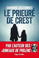 Download this eBook Le prieuré de Crest