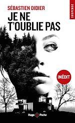 Download this eBook Je ne t'oublie pas