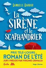 Download this eBook La sirène et le scaphandrier - Prix Télé-Loisirs du roman de l'été, présidé par Virginie Grimaldi