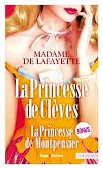 Download this eBook La princesse de Clèves et La princesse de Montpensier