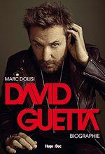 Téléchargez le livre :  David Guetta, the French touch
