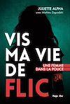 Télécharger le livre :  Vis ma vie de flic