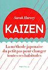 Télécharger le livre :  Kaizen - La méthode japonaise du petit pas pour changer toutes ses habitudes