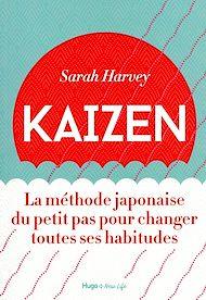 Téléchargez le livre :  Kaizen - La méthode japonaise du petit pas pour changer toutes ses habitudes