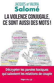 Téléchargez le livre :  La violence conjugale, ce sont aussi des mots !