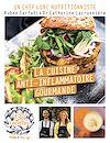 Télécharger le livre :  Cuisine anti-inflammatoire - 120 recettes healthy et gourmandes