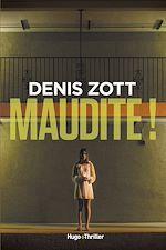 Download this eBook Maudite ! -Extrait offert-