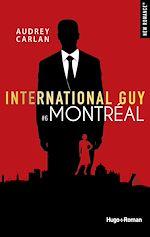 Download this eBook International guy - tome 6 Montréal -Extrait offert-