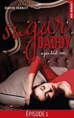 Download this eBook Sugar Daddy Sugar bowl - tome 1 Episode 1