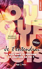 Download this eBook Où que tu sois - tome 1 je t'entendrai