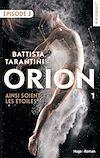 Télécharger le livre :  Orion - tome 1 Ainsi soient les étoiles Episode 3