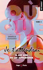 Download this eBook Où que tu sois - tome 2 Je t'attendrai -extrait offert-