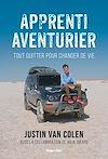 Télécharger le livre :  Apprenti aventurier - Tout quitter pour changer de vie