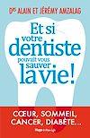 Télécharger le livre :  Et si votre dentiste pouvait vous sauver la vie !