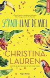 Télécharger le livre :  L'anti-lune de miel
