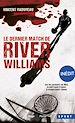 Télécharger le livre : Le dernier match de River Williams -Inédit-