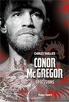 Télécharger le livre :  Conor McGregor - Obsessions