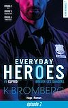 Télécharger le livre :  Everyday heroes - tome 1 - Cuffed épisode 2