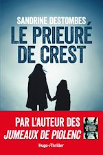 Download this eBook Le prieuré de Crest -Extrait offert-