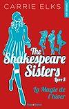 Télécharger le livre :  The Shakespeare sister's - tome 3 La magie de l'hiver -extrait offert-