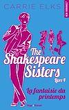 Télécharger le livre :  The Shakespeare sisters - tome 4 La fantaisie du printemps -extrait offert-