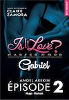 Télécharger le livre :  Is it love ? Carter Corp. Gabriel Episode 2