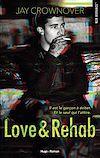 Télécharger le livre :  Love & Rehab -Extrait offert-