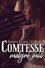Download this eBook Comtesse malgré moi